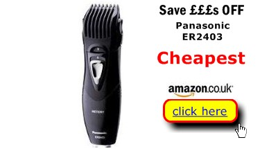 Panasonic ER2403 Best Deal here